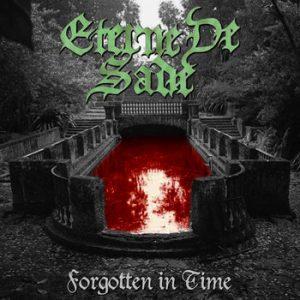 ETERNE DE SADE (USA) – 'Forgotten in Time' CD