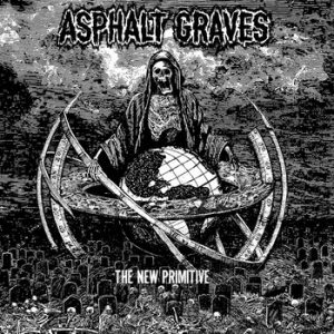 ASPHALT GRAVES (USA) – 'The New Primitive' CD