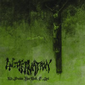 ENCOFFINATION (USA) – 'We Proclaim Your Death O' Lord' CD