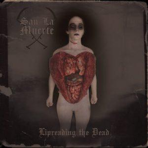 SAN LA MUERTE (Oz) – 'Lipreading The Dead' MCD
