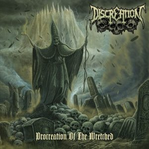 DISCREATION (Ger) – 'Procreation of the Wretched' CD