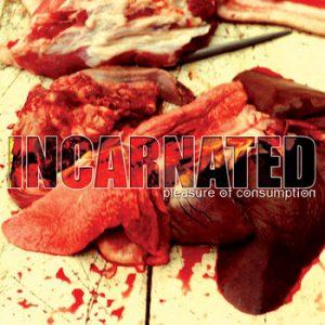 INCARNATED (Pol) – 'Pleasure Of Consumption' CD