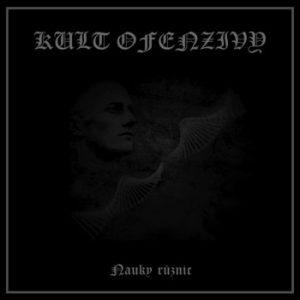 KULT OFENZIVY (Cz) – 'Nauky Ruznic' CD