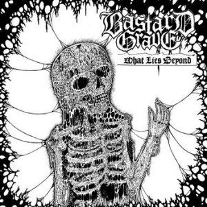 BASTARD GRAVE (Swe) – 'What Lies Beyond' CD
