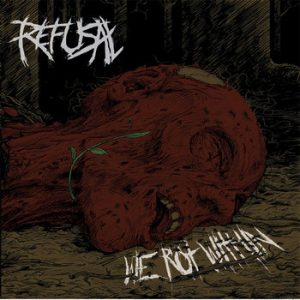 REFUSAL (Fin) – 'We Rot Within' CD