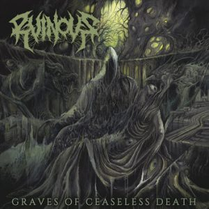RUINOUS (USA) – 'Graves of Ceaseless Death' CD