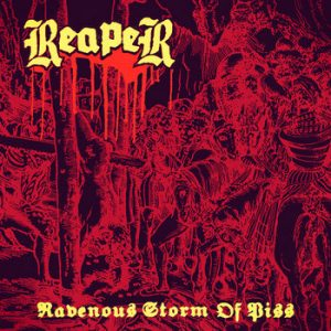 REAPER (Swe) - Ravenous Storm of Piss TAPE