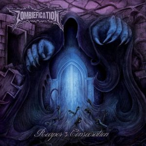 ZOMBIFICATION (Mex) – 'Reaper's Consecration' MCD Super-Jewel Case