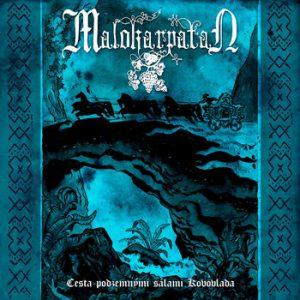 MALOKARPATAN (Slk) – 'Cesta podzemnými sálami Kovovlada' 7'EP