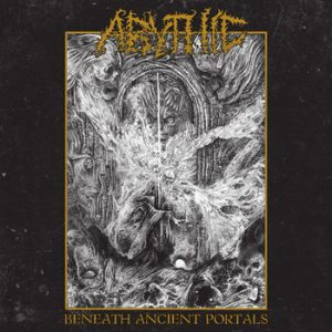 ABYTHIC (Ger) – 'Beneath Ancient Portals' CD