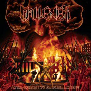 MALIGNER (Swe) – 'Attraction to Annihilation' CD
