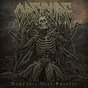 OBSCURE (Spa) – 'Darkness Must Prevail' CD
