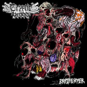 CRYPTIC BROOD (Ger) – 'Brain Eater' CD