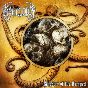 ASHCLOUD (Swe) – 'Kingdom of the Damned' CD