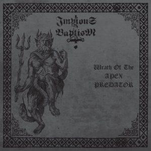 IMPIOUS BAPTISM (Oz) – 'Wrath Of The Apex Predator' CD