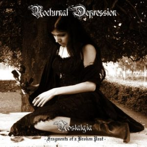 NOCTURNAL DEPRESSION (Fra) - Nostalgia - Fragments of a Broken Past CD