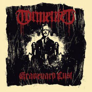 TORMENTED (Swe) – 'Graveyard Lust' MCD Digipack
