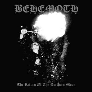 BEHEMOTH (Pol) – 'The Return Of The Northern Moon' CD Digipack