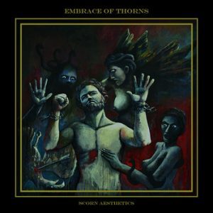 EMBRACE OF THORNS (Gr) – 'Scorn Aesthetics' CD
