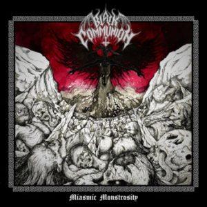 BLACK COMMUNION (Col) - Miasmic Monstrosity CD