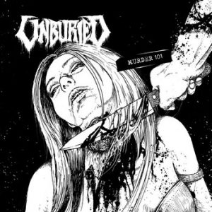 UNBURIED (USA) – 'Murder 101' CD