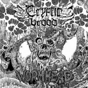 CRYPTIC BROOD (Ger) – 'Wormhead' MCD