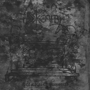 INEXORABLE (Ger) – 'Sea of Dead Consciousness' CD