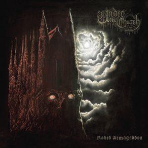 UNDER THE CHURCH (Swe) – 'Rabid Armageddon' CD