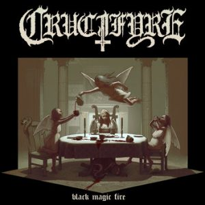 CRUCIFYRE (Swe) – 'Black Magic Fire' CD