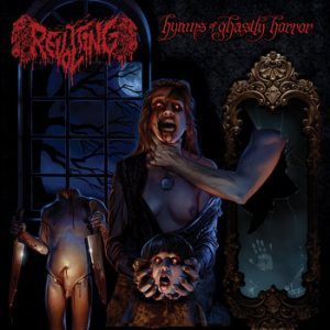 REVOLTING (Swe) -  'Hymns Of Ghastly Horror' CD
