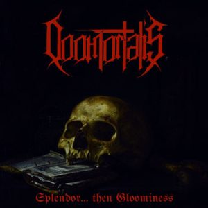 DOOMORTALIS (Mex) – 'Splendor… Then Gloomines' CD