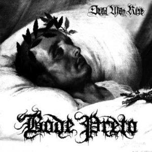 """BODE PRETO (Bra) – 'Dead Man Rise' 7""""EP"""
