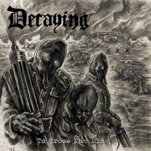 DECAYING (Fin) – 'To Cross The Line' CD