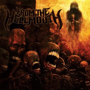 FROM THE HELLMOUTH (USA) – s/t MCD Digipack