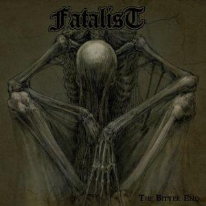 FATALIST (USA) – 'The Bitter End' CD