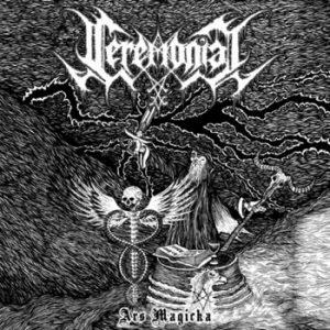 CEREMONIAL (Chi) – 'Ara Magicka' 7'EP