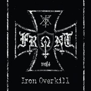 FRONT (Fin) - Iron Overkill CD