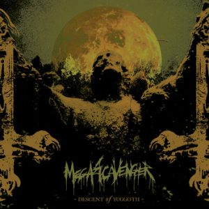 MEGASCAVENGER (Swe) – 'Descent Of Yuggoth' CD