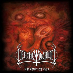 DEATHEVOKATION (USA) - 'The Chalice of Ages + bonus' CDs > D-CD