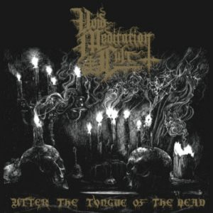 VOID MEDITATION CULT (USA) - Utter The Tongue Of The Dead CD