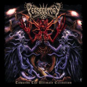 PERSECUTORY (Tur) – 'Towards The Ultimate Extinction' CD Digipack