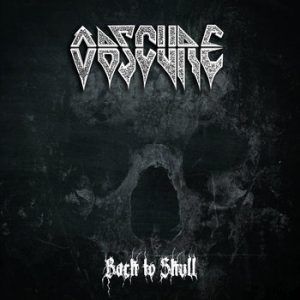 OBSCURE (Spa) – 'Back to Skull' CD