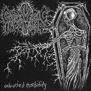 CADAVERIC INCUBATOR (Fin) – 'Unburied Morbidity' CD