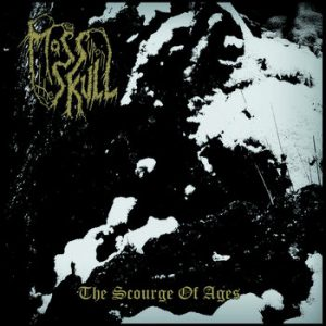 MOSS UPON THE SKULL (Bel) – 'The scourge of ages + bonus' CD