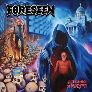 FORESEEN (Fin) – 'Helsinki Savagery' CD