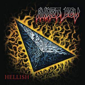 AHRET DEV (Pol) – 'Hellish' 2-CD