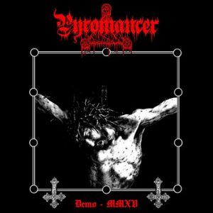 PYROMANCER (Pol) – 'Demo MMXV' MCD
