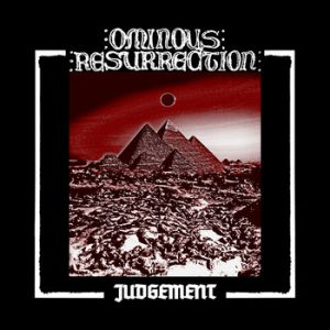 OMINOUS RESURRECTION (USA) – 'Judgement' CD Digipack