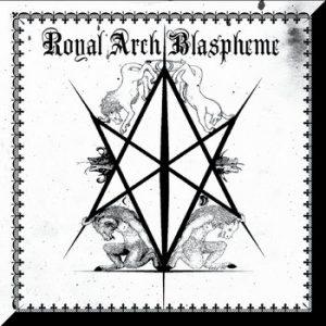 THE ROYAL ARCH BLASPHEME (USA) – 'II' CD