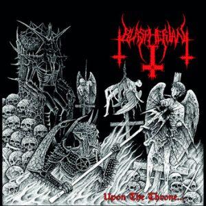 "BLASPHERIAN (USA) – 'Upon the Throne...' 7""EP Gatefold"